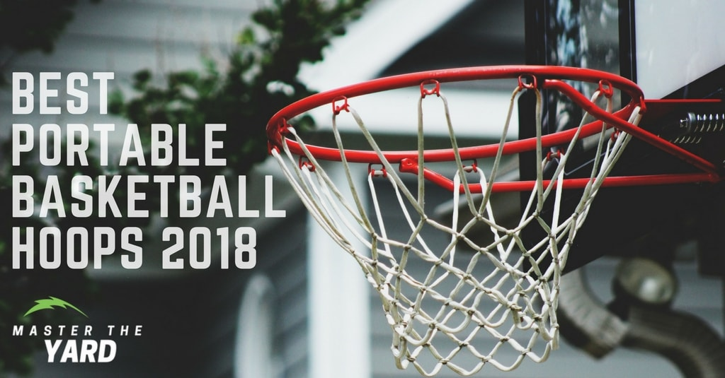 Best Portable Basketball Hoops 2018